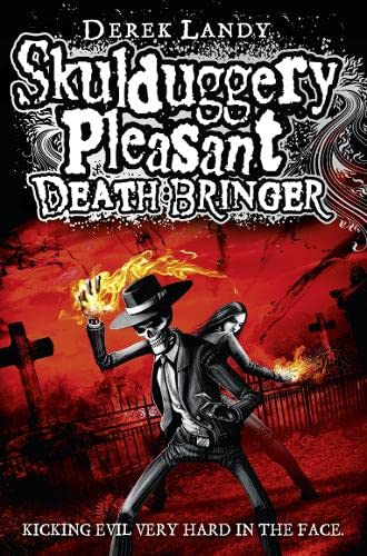 Death Bringer (Skulduggery Pleasant - book 6) By Derek Landy