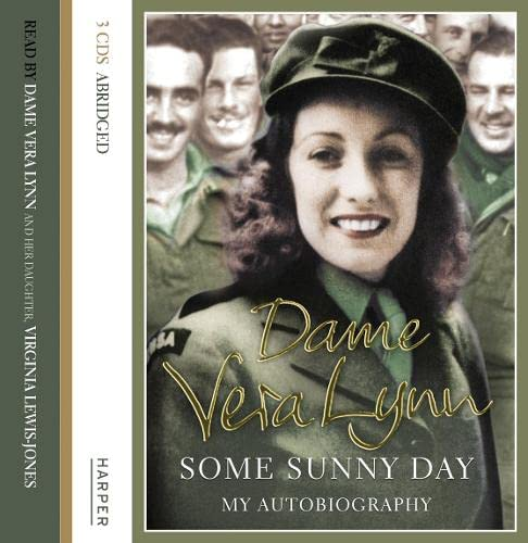 Some Sunny Day By Dame Vera Lynn