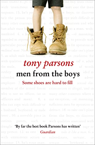Men from the Boys by Tony Parsons