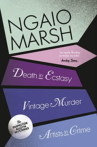 Vintage Murder / Death in Ecstasy / Artists in Crime By Ngaio Marsh