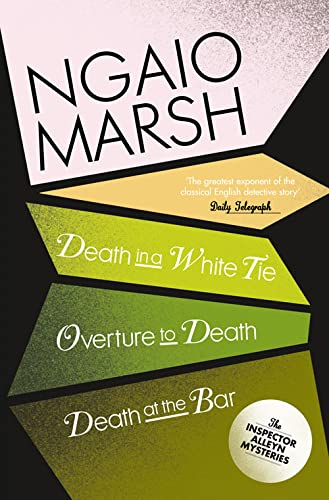 Death in a White Tie / Overture to Death / Death at the Bar By Ngaio Marsh