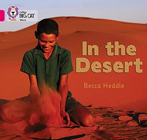 In the Desert By Rebecca Heddle
