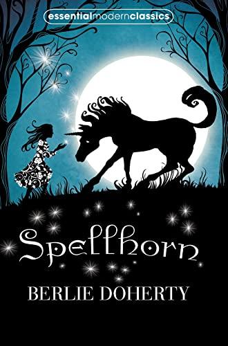 Spellhorn By Berlie Doherty
