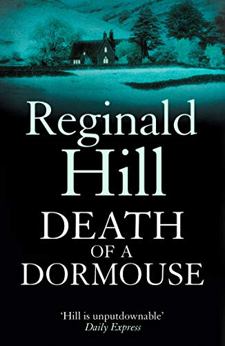 Death of a Dormouse By Reginald Hill