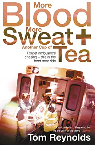 More Blood, More Sweat and Another Cup of Tea by Tom Reynolds