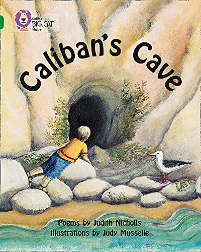 Caliban's Cave By Judith Nicholls