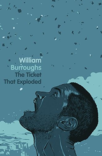 The Ticket That Exploded By William S Burroughs