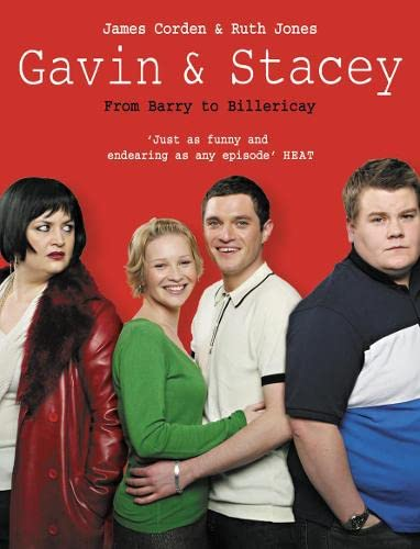 Gavin and Stacey By James Corden