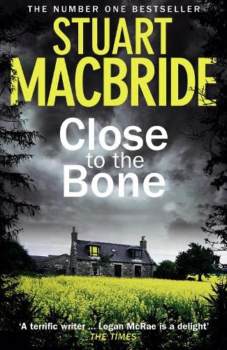 Close to the Bone by Stuart MacBride
