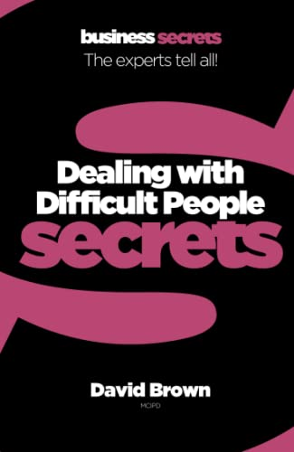 Dealing With Difficult People By David Brown