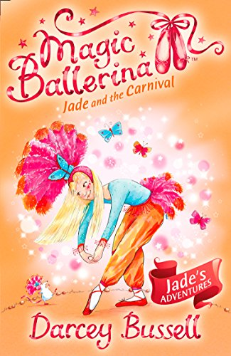 Jade and the Carnival By Darcey Bussell