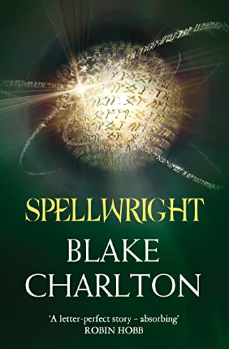 Spellwright: Book 1 of the Spellwright Trilogy (The Spellwright Trilogy, Book 1) By Blake Charlton