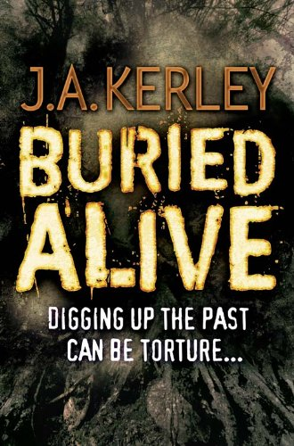Buried Alive (Carson Ryder, Book 9) By J. A. Kerley