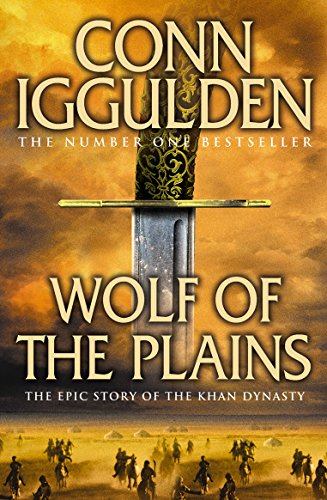 Wolf of the Plains (Conqueror): 1 By Conn Iggulden