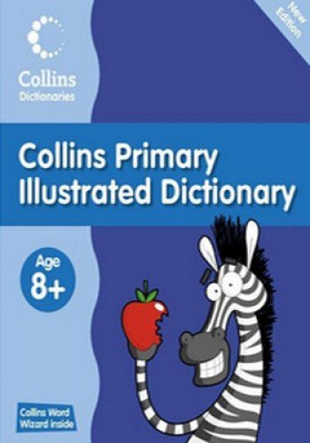 Collins Primary Illustrated Dictionary by Collins Dictionaries