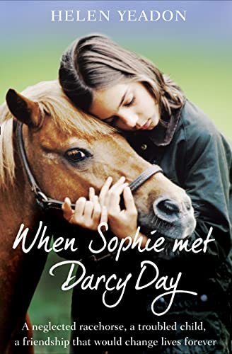 When Sophie Met Darcy Day By Helen Yeadon