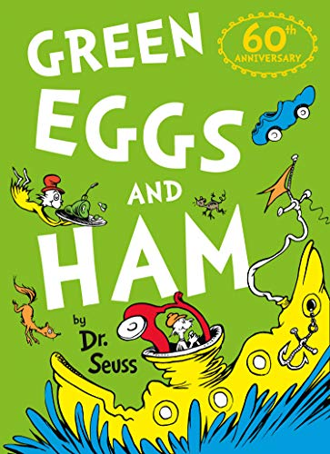 Dr. Seuss: Green Eggs and Ham by Dr. Seuss