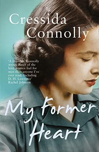 My Former Heart By Cressida Connolly