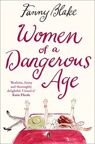 Women of a Dangerous Age by Fanny Blake
