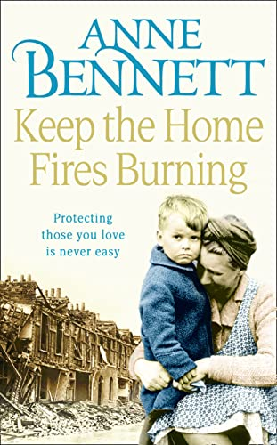 Keep the Home Fires Burning by Anne Bennett