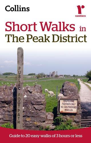 Ramblers Short Walks in the Peak District By Collins Maps