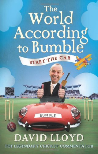 The World According to Bumble: Start the Car By David Lloyd