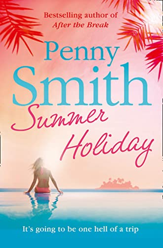 Summer Holiday By Penny Smith