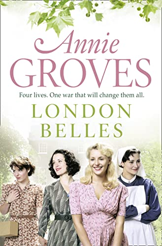 London Belles by Annie Groves