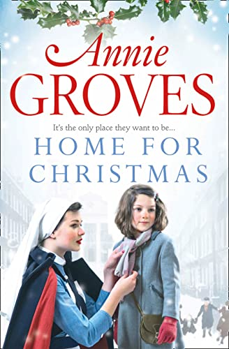 Home for Christmas By Annie Groves