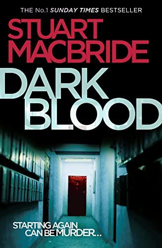Dark Blood (Logan McRae, Book 6) By Stuart MacBride
