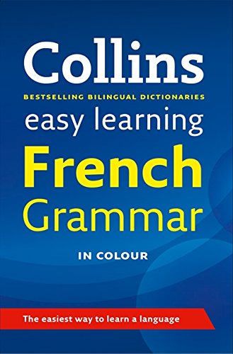 Collins Easy Learning French Grammar [2nd Edition] By Collins Dictionaries