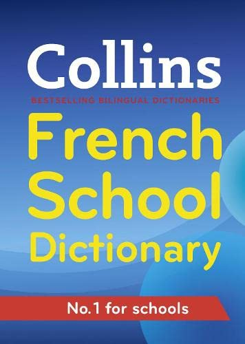 Collins French School Dictionary By Collins Dictionaries
