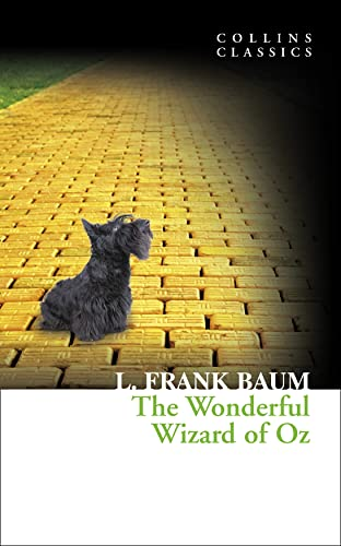 The Wonderful Wizard of Oz (Collins Classics) By L. Frank Baum