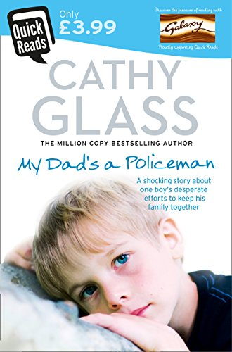 My Dad's a Policeman by Cathy Glass