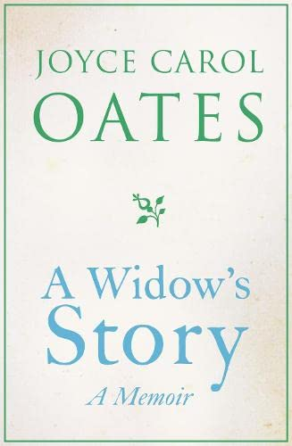 A Widow's Story By Joyce Carol Oates