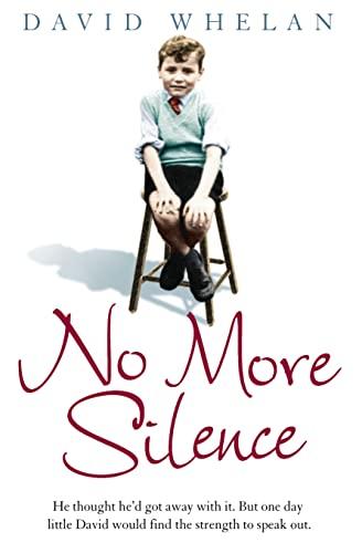 No More Silence By David Whelan