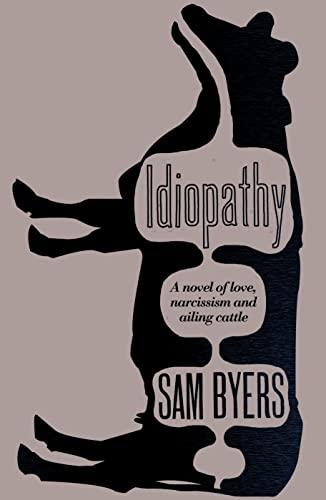 Idiopathy By Sam Byers
