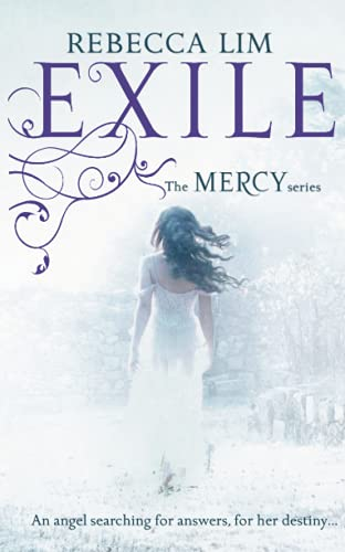 Exile (Mercy, Book 2) By Rebecca Lim