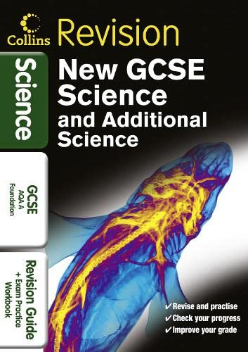 GCSE Science & Additional Science AQA A Foundation By NA