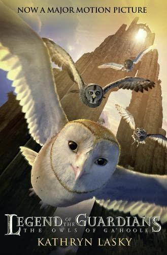 LEGEND OF THE GUARDIANS: THE OWLS OF GA'HOOLE By Kathryn Lasky