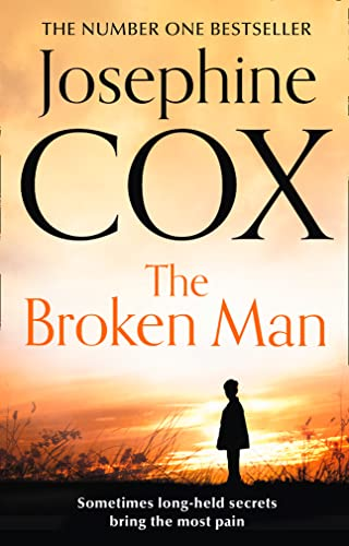 The Broken Man by Josephine Cox