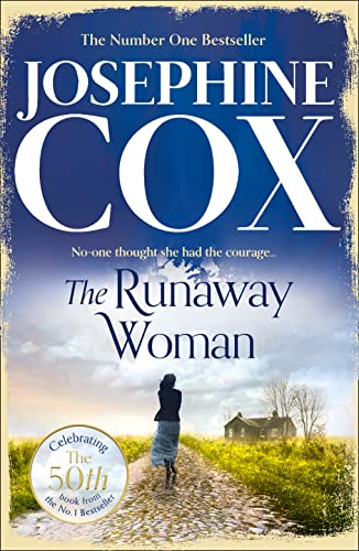 The Runaway Woman By Josephine Cox
