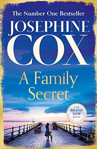 A Family Secret By Josephine Cox