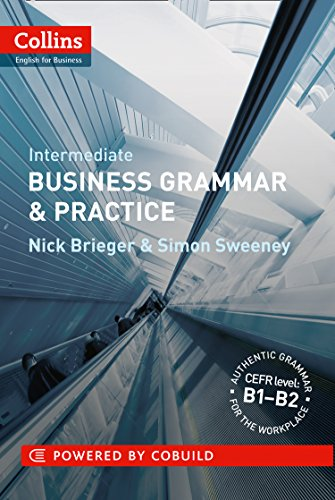 Business Grammar & Practice: B1-B2 (Collins Business Grammar and Vocabulary) By Nick Brieger