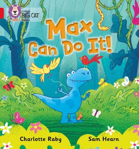 Max Can Do It! By Charlotte Raby