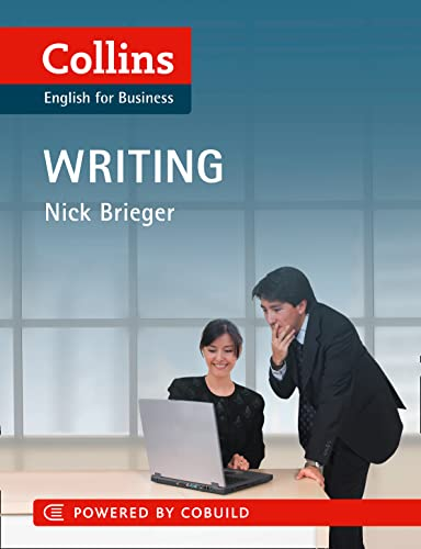 Business Writing: B1-C2 (Collins Business Skills and Communication) By Nick Brieger