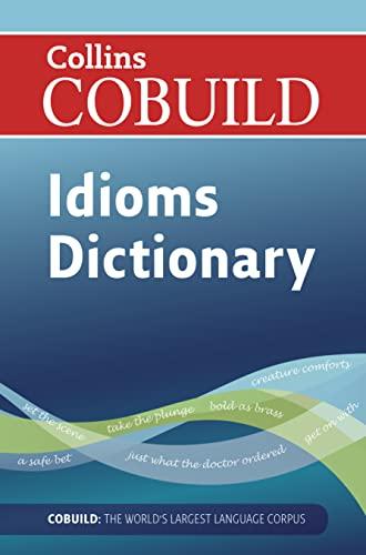 Cobuild Dictionary of Idioms
