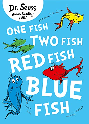 Dr. Seuss: One Fish, Two Fish, Red Fish, Blue Fish by Dr. Seuss