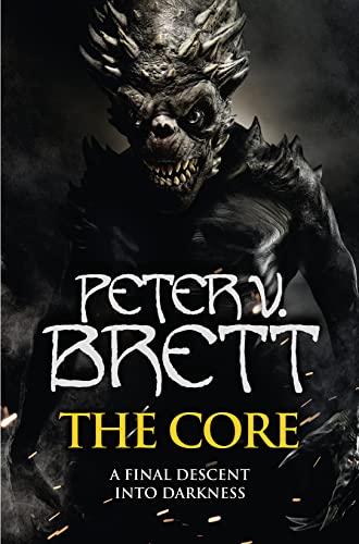 The Core By Peter V. Brett
