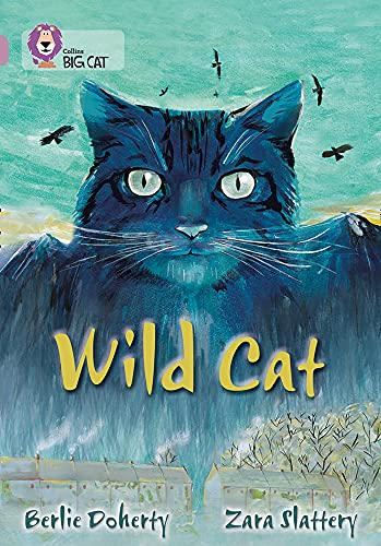 Wild Cat: Band 18/Pearl by Berlie Doherty